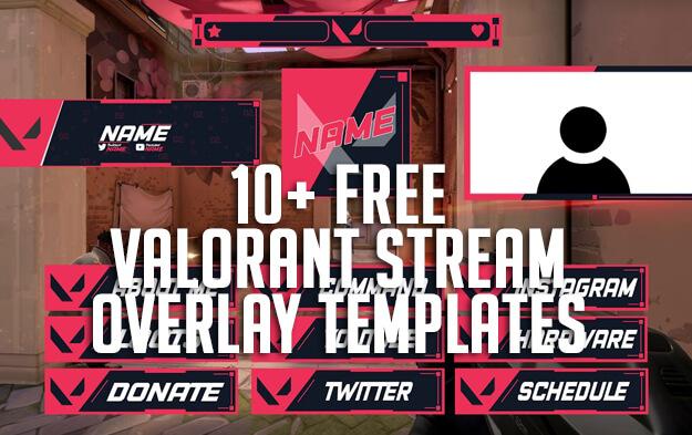 10+ Free Valorant Stream Overlay Templates