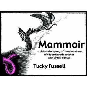 Mammoir: A Pictorial Odyssey of the Adventures of a Fourth