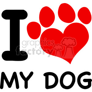 Download Royalty Free RF Clipart Illustration I Love My Dog Text ...