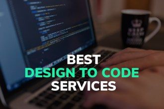 Look No Further: Best Design to Code Services