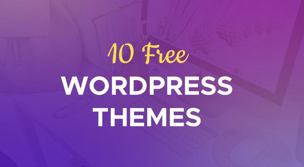 10 Free WordPress Themes