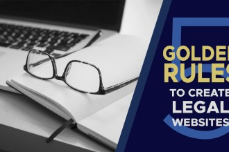 Golden Rules To Create Legal Website