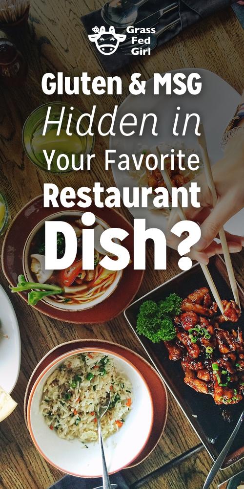 Gluten and MSG Hidden in Your Favorite Restaurant Dish ...