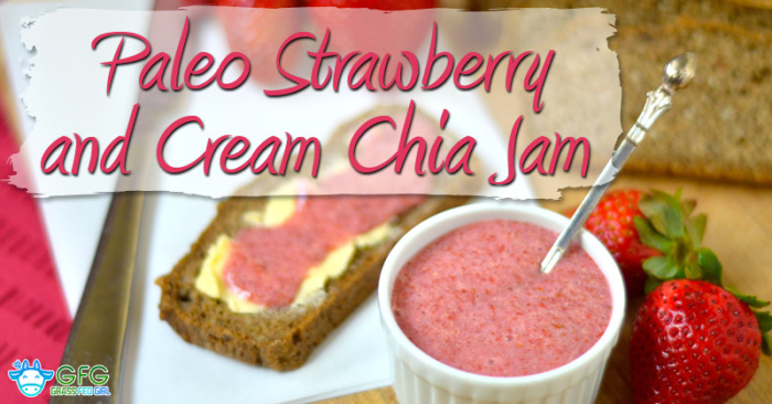 Paleo Strawberry and Cream Chia Jam
