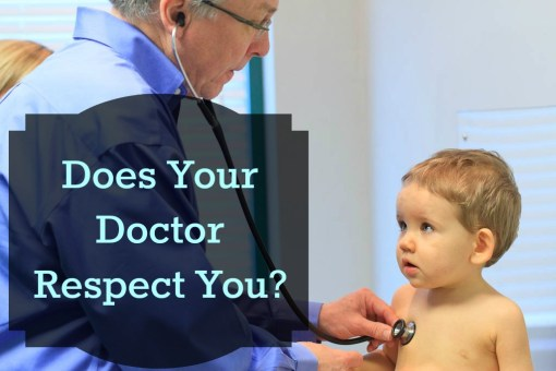 Does Your Doctor Respect you