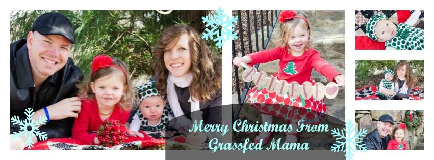 Merry Christmas From Grassfed Mama