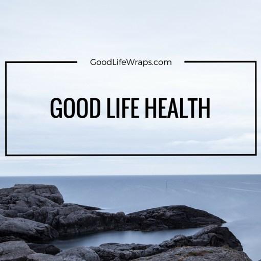 GOOD LIFE HEALTH