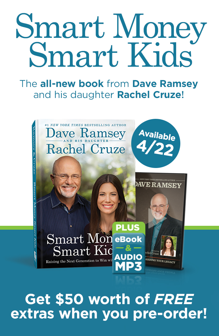 Smart Money Smart Kids by Dave Ramsey and Rachel Cruze