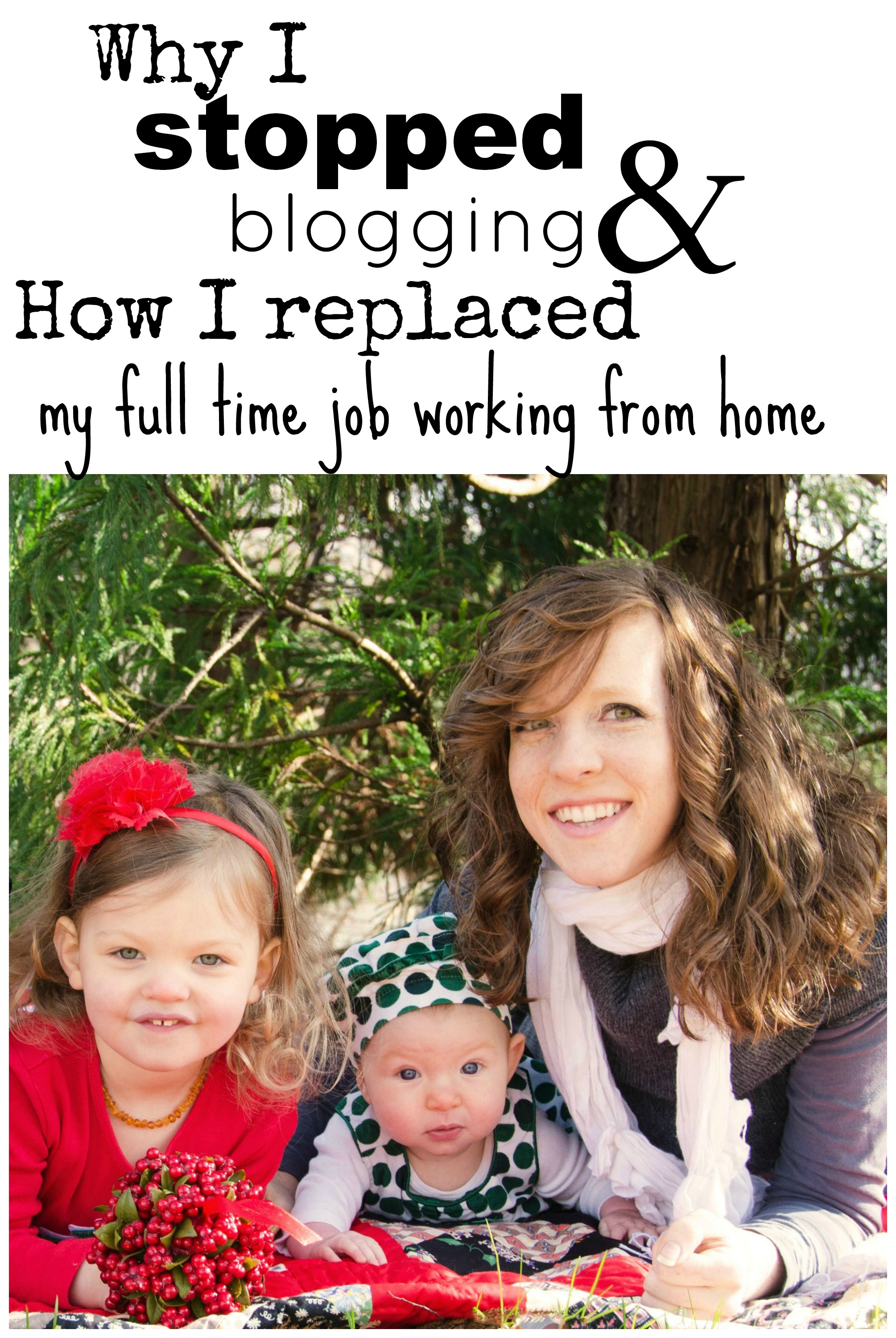 why I stopped blogging and how to work full time from home