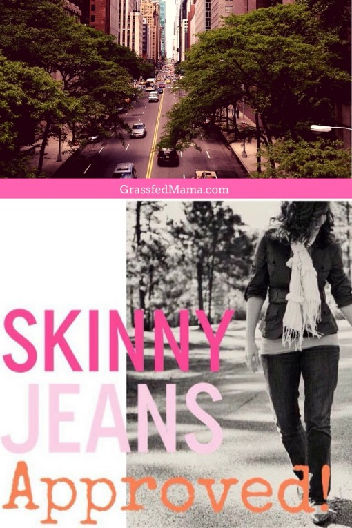 Wear Your Skinny Jeans this Fall