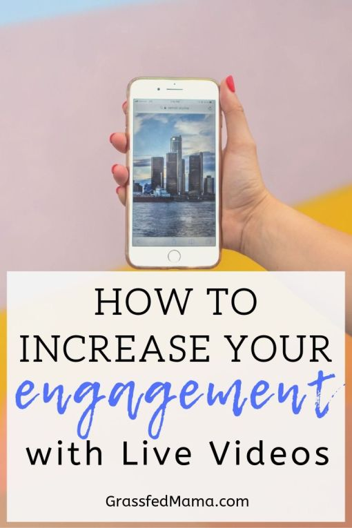 How to Increase Your Engagement with Live Videos
