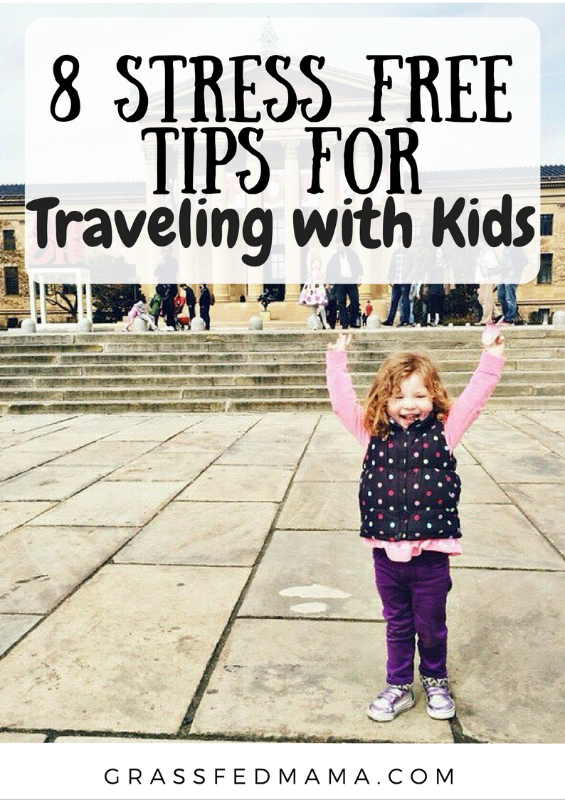 8 Stress Free Tips for Traveling with Kids