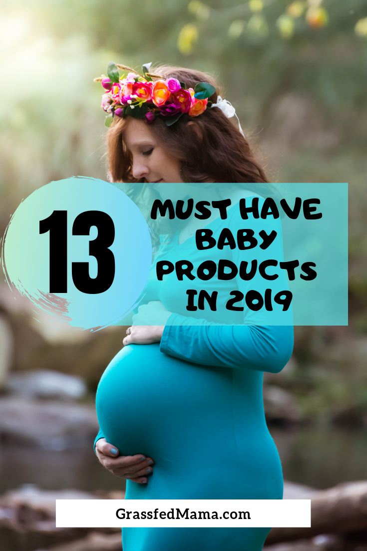 13 Must Have Baby Products in 2019