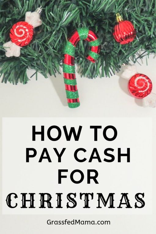 How to Pay Cash For Christmas