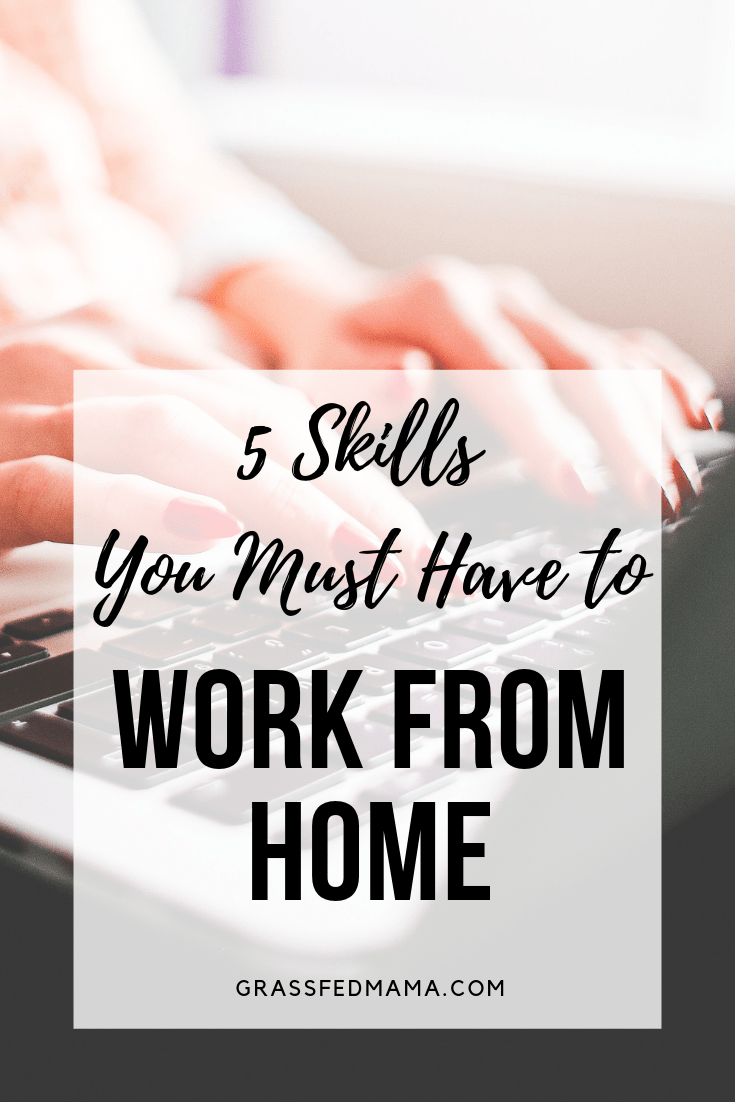Five Skills You Must Have to Work From Home
