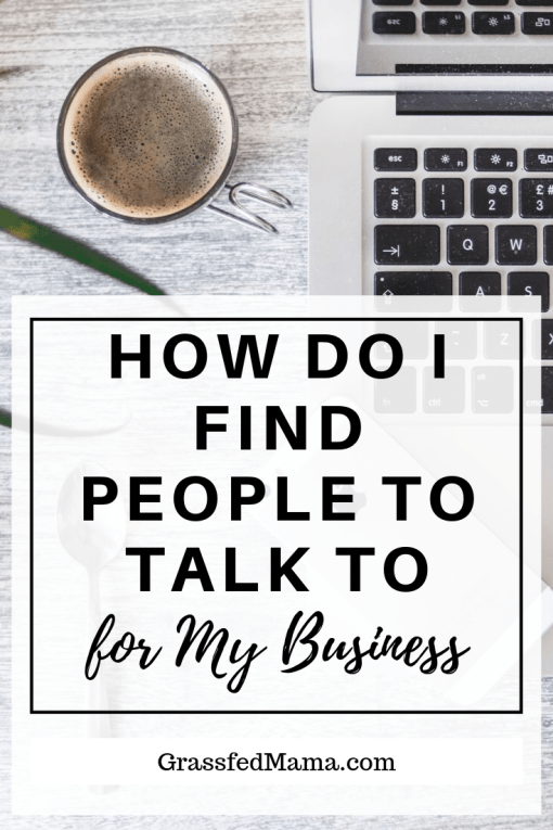 How Do I Find People To Talk to About My Business
