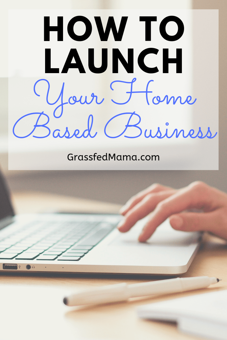 How to Launch Your Home Based Business