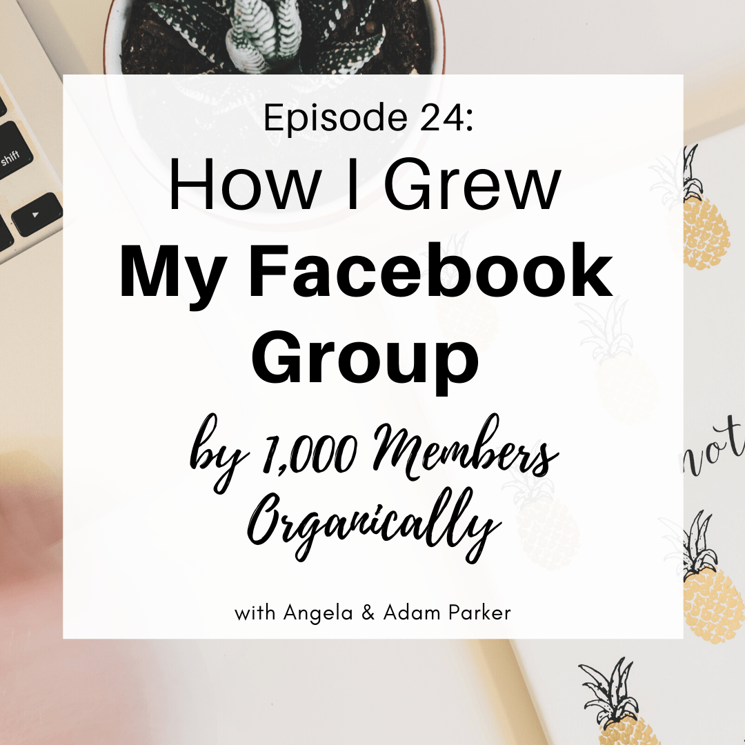 How I Grew My Facebook Group by 1,000 Members - Organically