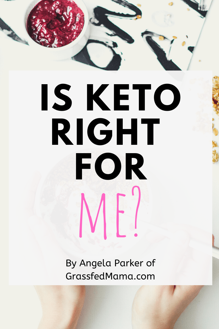 Is Keto Right for Me?