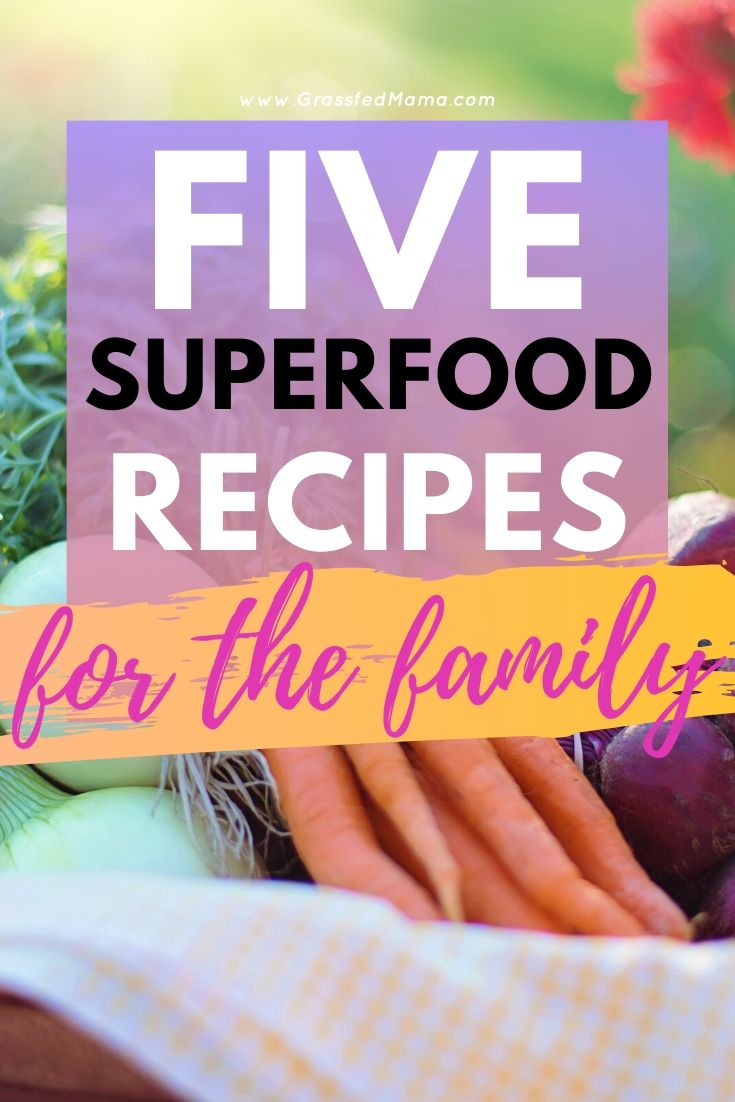 Five Superfood Recipes for the Whole Family