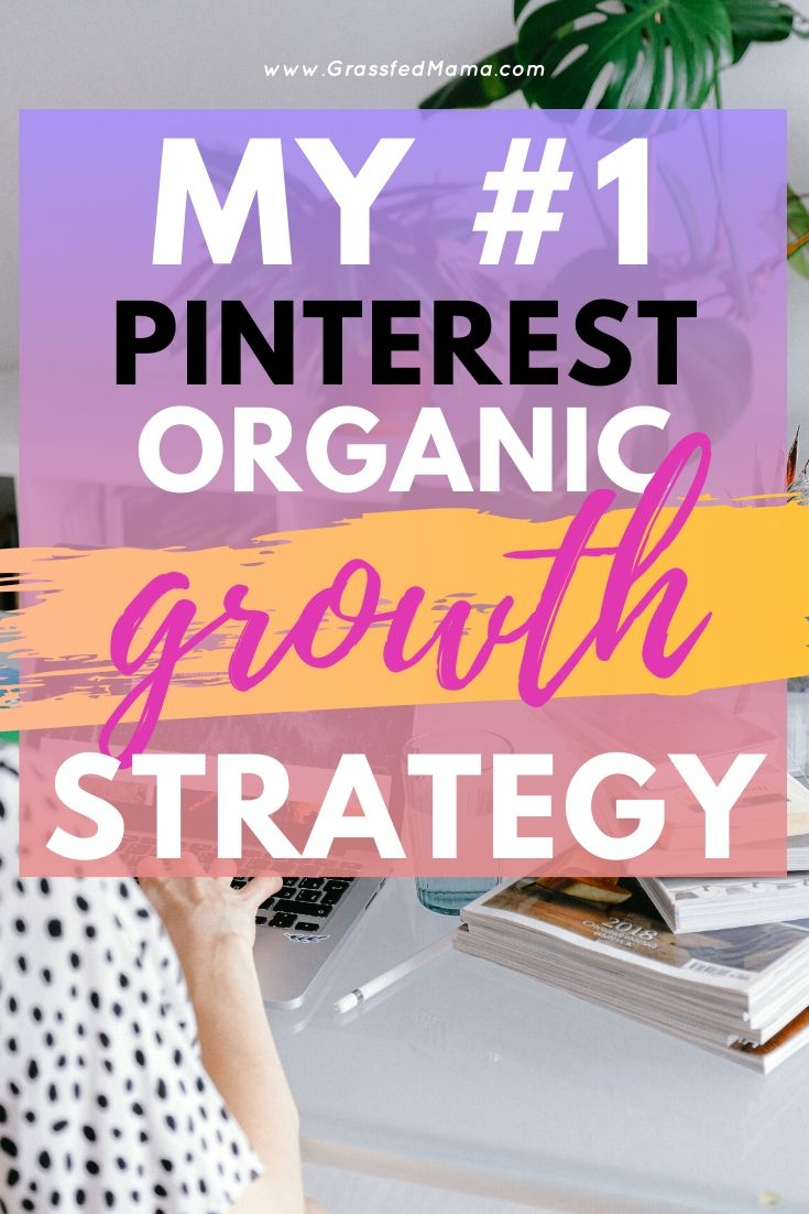 My #1 Pinterest Growth Strategy