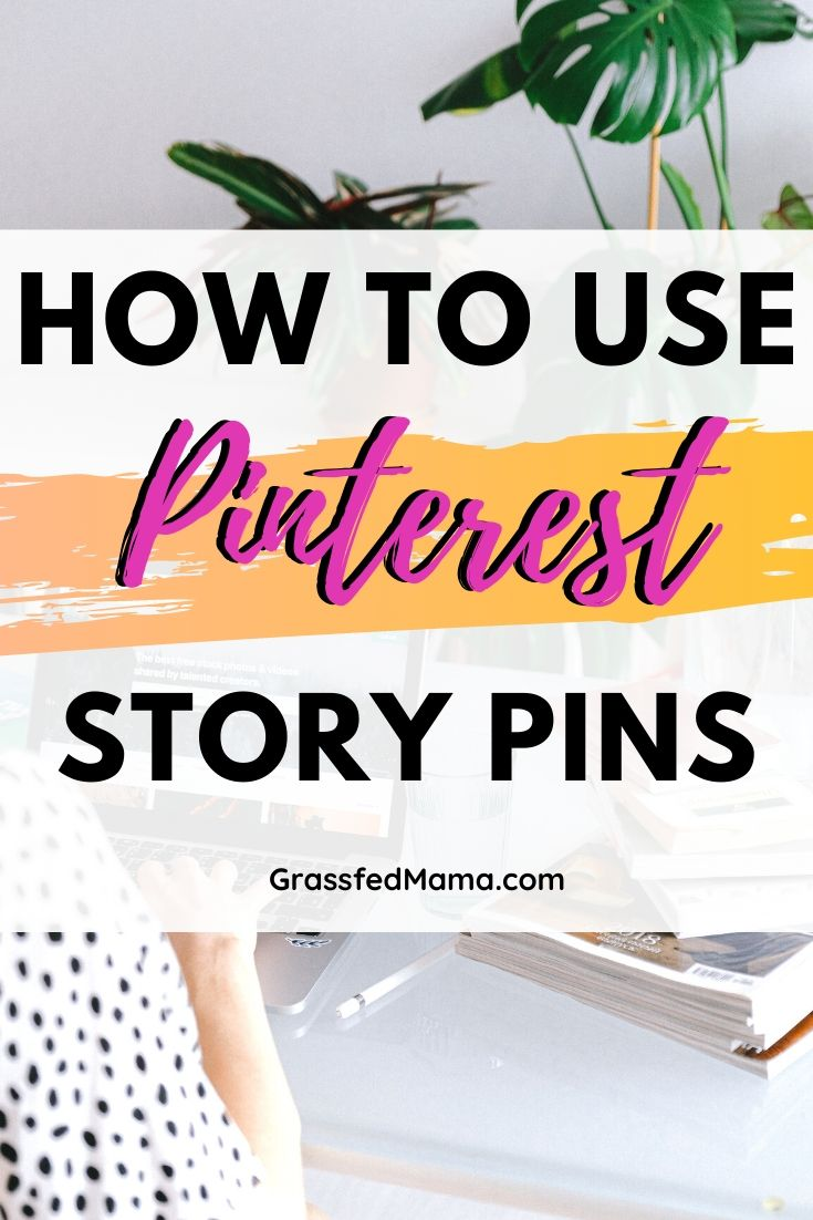 How to Use Pinterest Story Pins