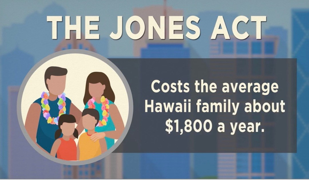 What is the Jones Act, and how does it affect Hawaii?