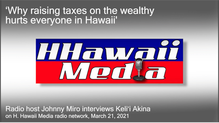Why raising taxes on the wealthy hurts everyone in Hawaii
