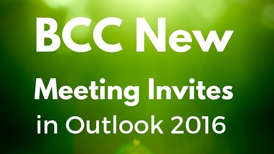 BCC New Meeting Invites