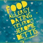 Jerome Bettis: Slick Food Allergy Dating Tips