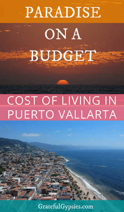 Puerto Vallarta Mexico | cost of living | digital nomad lifestyle