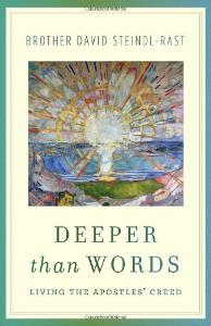 Deeper Than words Br. David Steindl-Rast