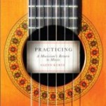 Practicing A musician's guide