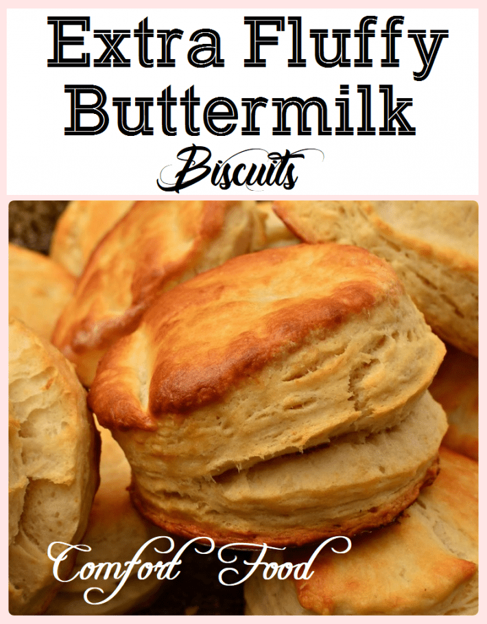 EXTRA FLUFFY BUTTERMILK BISCUITS