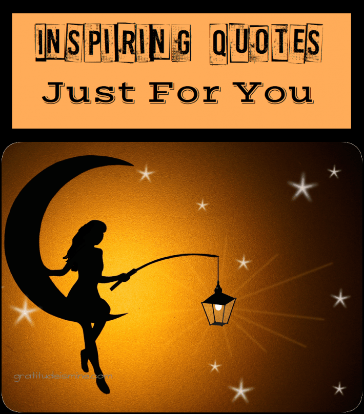 Inspiring Quotes – Just For You