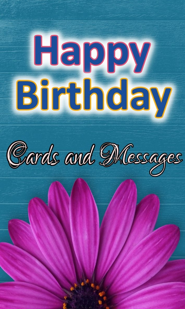 BIRTHDAY CARDS AND MESSAGES