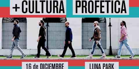 Cultura Profética vuelve a la Argentina en Diciembre