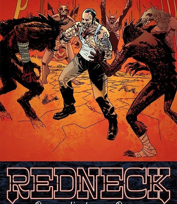 Image Comics' Redneck issue #21 cover by Lisandro Estherren