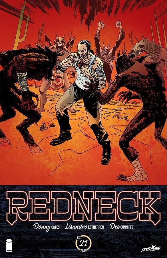 Image Comics & Slybound Entertainment's Redneck issue #21 cover by Lisandro Estherren