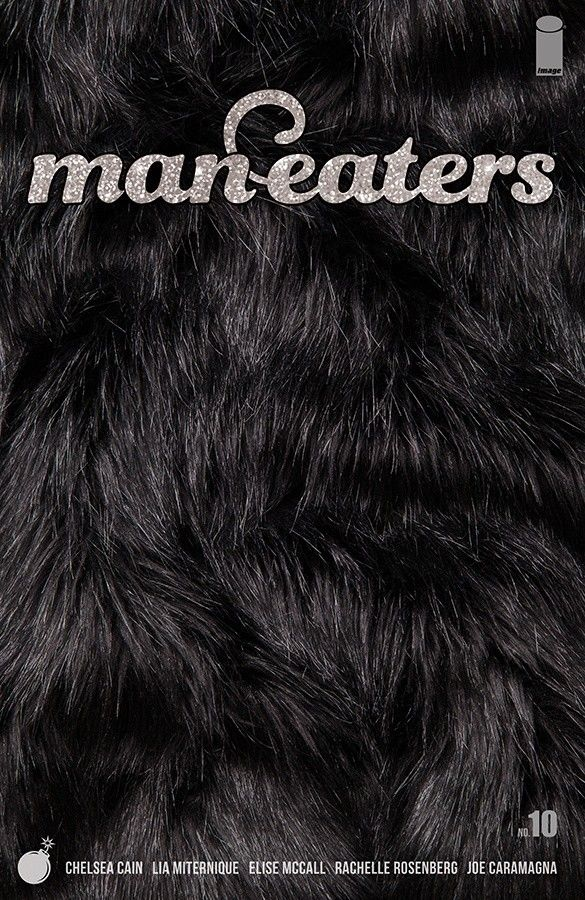 Image Comics' Man-Eaters issue #10 cover by Lia Miternique.
