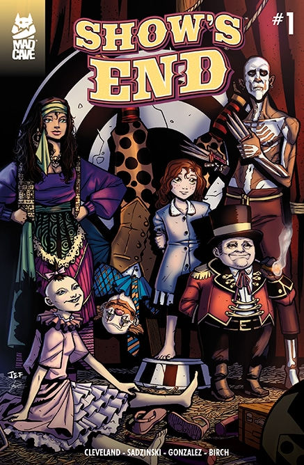 Mad Cave Studios' Shows End Issue #1 Cover by Jeferson Sadzinski