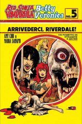 Dynamite Entertainment Red Sonja & Vampirella Meet Betty & Veronica #5 Cover B by Robert Hack