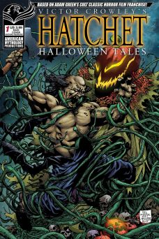 American Mythology Productions Victor Crowley's Hatchet Halloween Tales #1 Cover A by Roy Allen Martinez