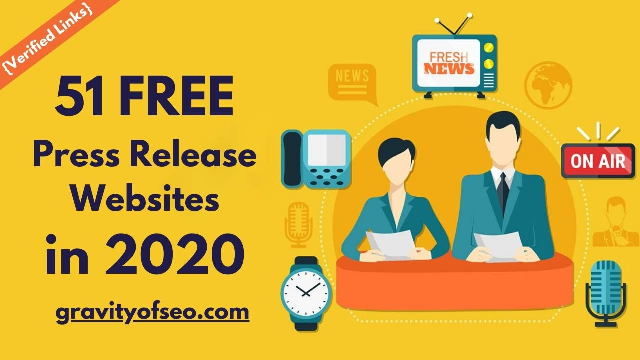 51 Free Press Release Submission Sites List in 2020