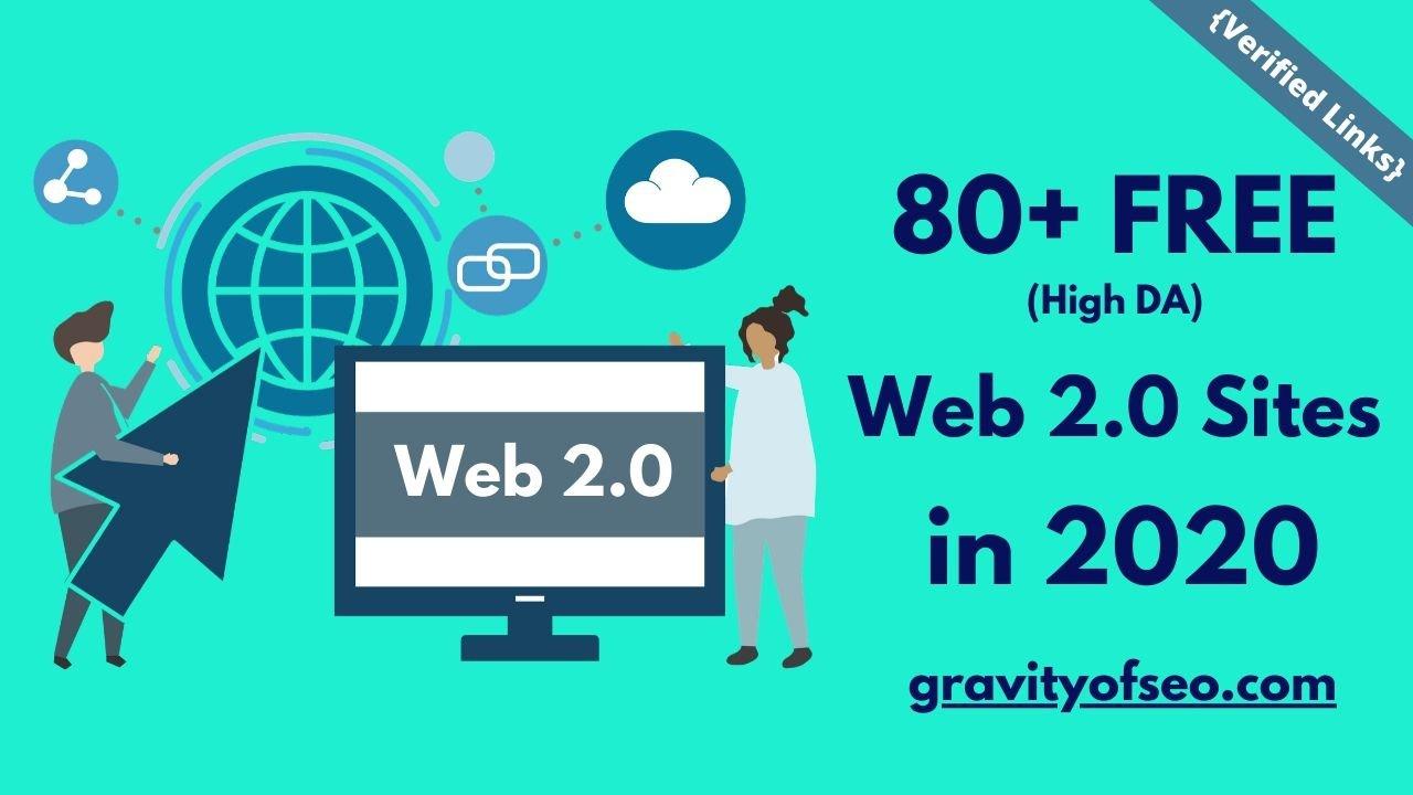 80+ FREE High DA Web 2.0 Sites List in 2020 [Verified Links]