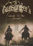 Gunslinger's Guide to the Gospel