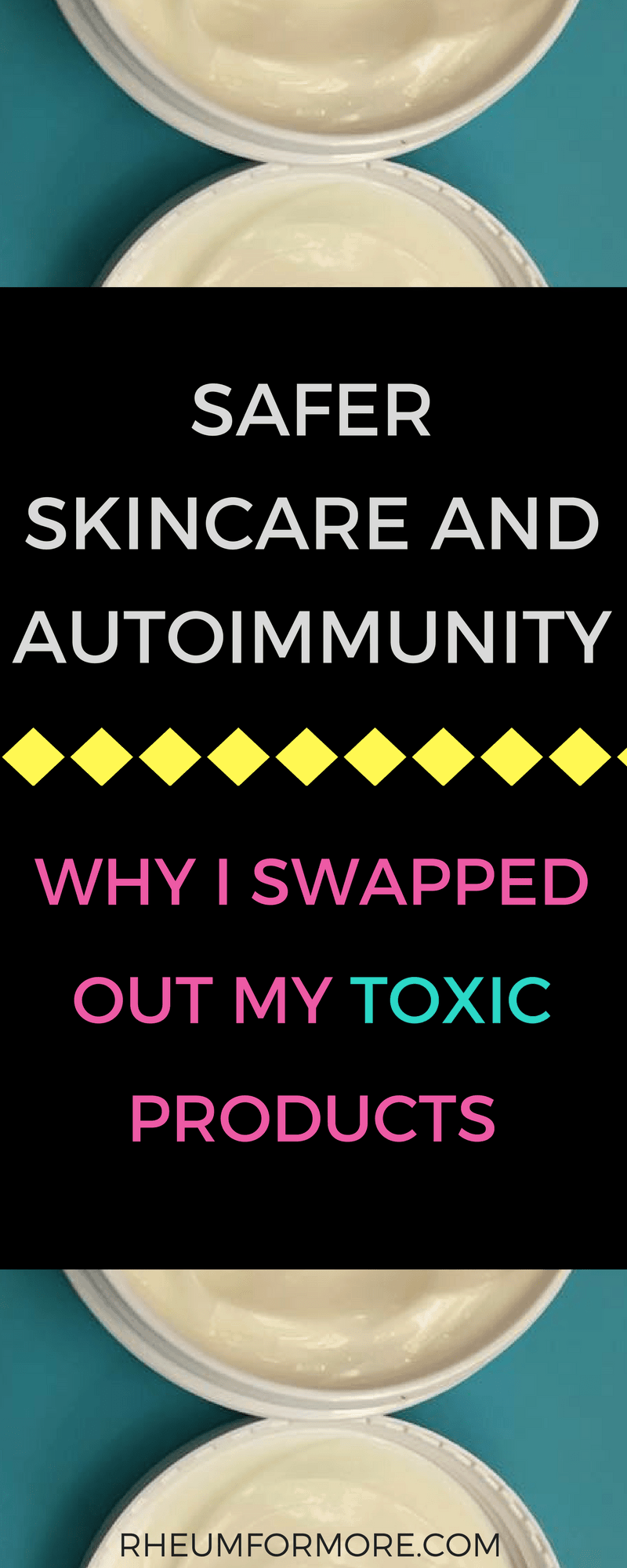Swapping out toxic skincare products will greatly limit your exposure to the dangerous chemicals lurking in your family's personal care products and could improve your autoimmune symptoms. #skincare #naturalbeauty #beauty #saferskincare