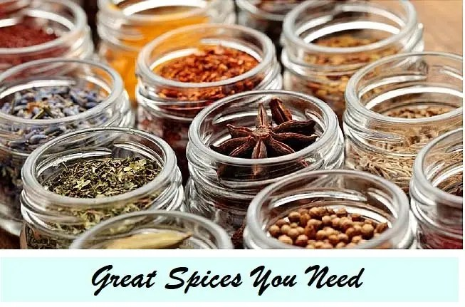 Great Spices You Need