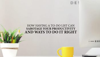 to-do-list-sabotage-productivity-do-it-right