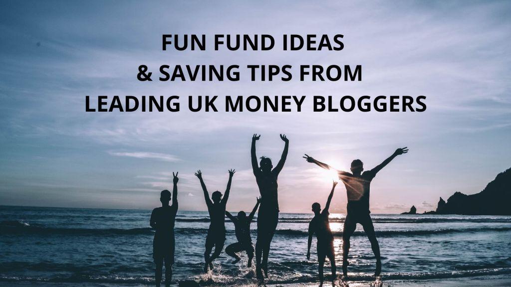 Fun fund ideas and saving tips